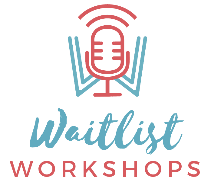 Waitlist Workshops
